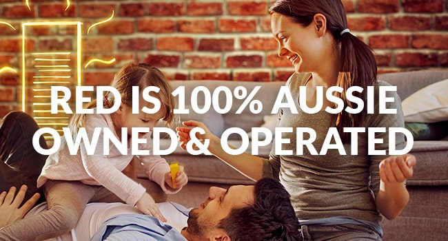 Red is 100% Aussie Owned and Operated
